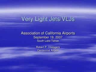 Very Light Jets/VLJs