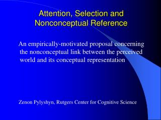 Attention, Selection and  Nonconceptual Reference