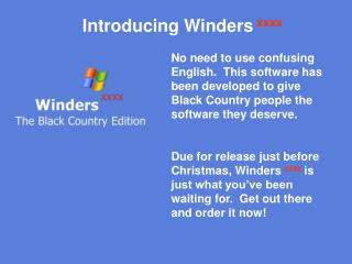 Introducing Winders xxxx
