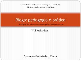 Blogs: pedagogia e prática