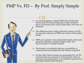 FMP Vs. FD –  By Prof. Simply Simple