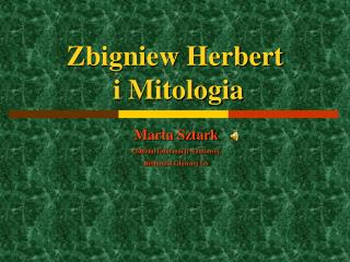 Zbigniew Herbert  i Mitologia