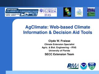 AgClimate: Web-based Climate Information & Decision Aid Tools
