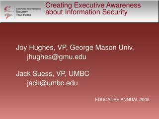 Creating Executive Awareness about Information Security
