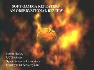 SOFT GAMMA REPEATERS