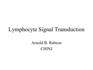Lymphocyte Signal Transduction