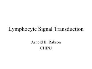 Lymphocyte Signal Transduction