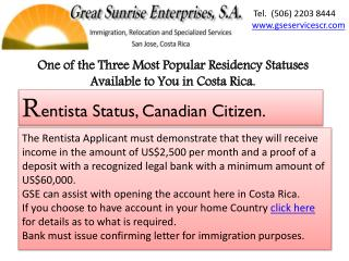 One of the  T hree  M ost  P opular Residency Statuses  A vailable to You in Costa Rica.