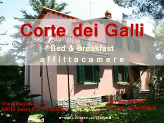 Corte dei Galli Bed & Breakfast  a f f i t t a c a m e r e