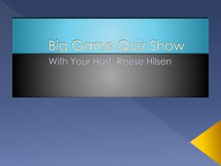 Big Game Quiz Show
