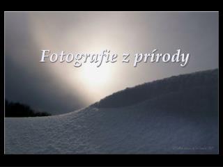 Fotografie z prírody