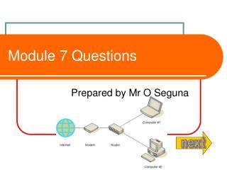 Module 7 Questions