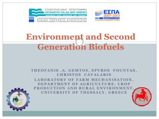 Environment and Second Generation Biofuels
