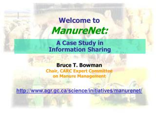 Bruce T. Bowman Chair, CARC Expert Committee  on Manure Management