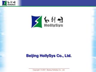Beijing HollySys Co., Ltd.