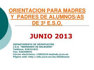 ORIENTACION PARA MADRES Y  PADRES DE ALUMNOS/AS DE 3º E.S.O.