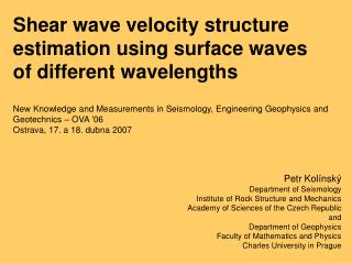 Shear wave velocity structure estimation using surface waves of different wavelengths