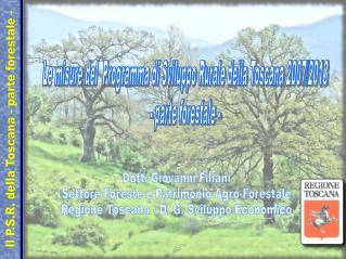 Dott. Giovanni Filiani Settore Foreste e Patrimonio Agro-Forestale