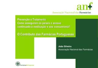 Jo�o Silveira Associa��o Nacional das Farm�cias