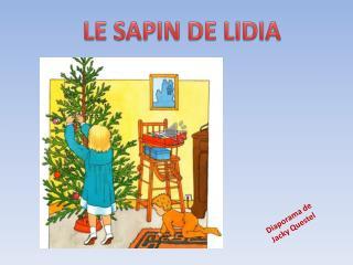 LE SAPIN DE LIDIA