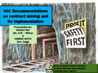 NSC Recommendations on contract mining and its implementation