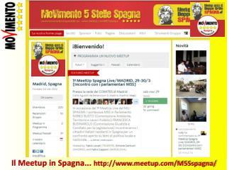 Il Meetup  in Spagna...  meetup/M5Sspagna/