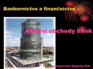 Aktivní obchody bank
