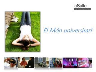 El Món universitari