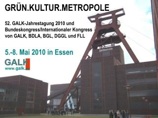 52. GALK-Jahrestagung 2010 und Bundeskongress/Internationaler Kongress