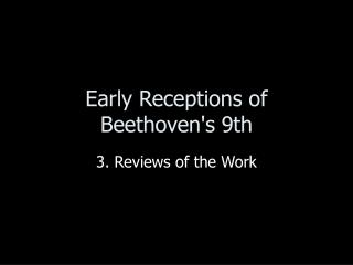 Early Receptions of Beethoven's 9th