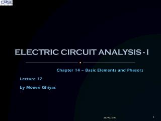 ELECTRIC CIRCUIT ANALYSIS - I