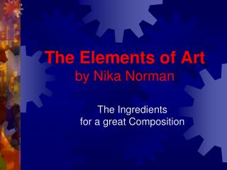 The Elements of Art by Nika Norman