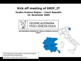 AUTONOMOUS REGION OF FRIULI VENEZIA GIULIA - ITALY -