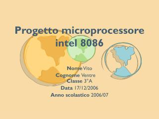 Progetto microprocessore intel 8086
