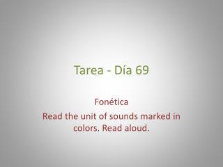 Tarea  - D ía  69