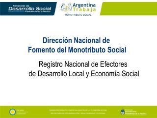 Dirección Nacional de  Fomento del Monotributo Social