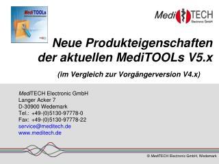 Neue Produkteigenschaften der aktuellen MediTOOLs V5.x