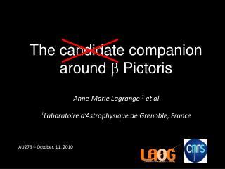 Anne-Marie Lagrange  1  et al 1 Laboratoire d'Astrophysique de Grenoble, France