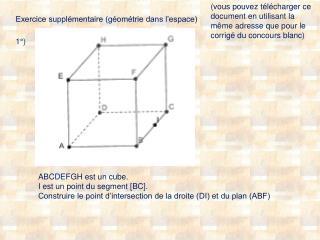 Exercice supplémentaire (géométrie dans l'espace)