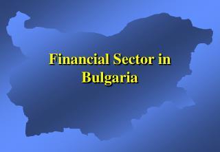 Financial Sector in Bulgaria