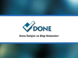 Done İletişim ve Bilgi Sistemleri