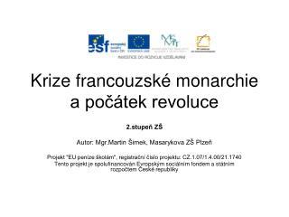 Krize francouzské monarchie a počátek revoluce