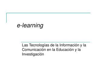 Las Tecnolog as de la Informaci n y la Comunicaci n en la Educaci n y la Investigaci n