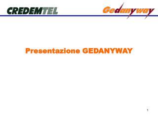 Presentazione GEDANYWAY