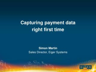 Capturing payment data right first time