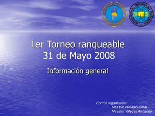 1er Torneo ranqueable 31 de Mayo 2008
