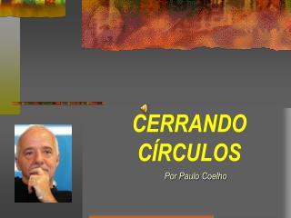 CERRANDO C�RCULOS
