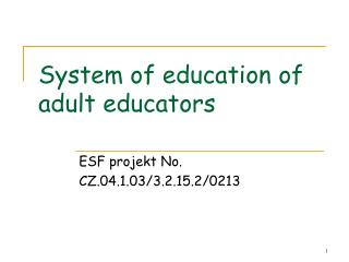 System of education of adult educators