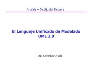 El Lenguaje Unificado de Modelado UML 2.0