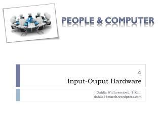 4 Input- Ouput  Hardware